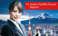Bayern trifft Asien zum 14. Asien-Pazifik-Forum Bayern